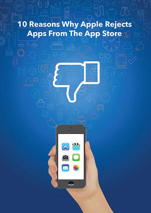 Why apple rejects apps