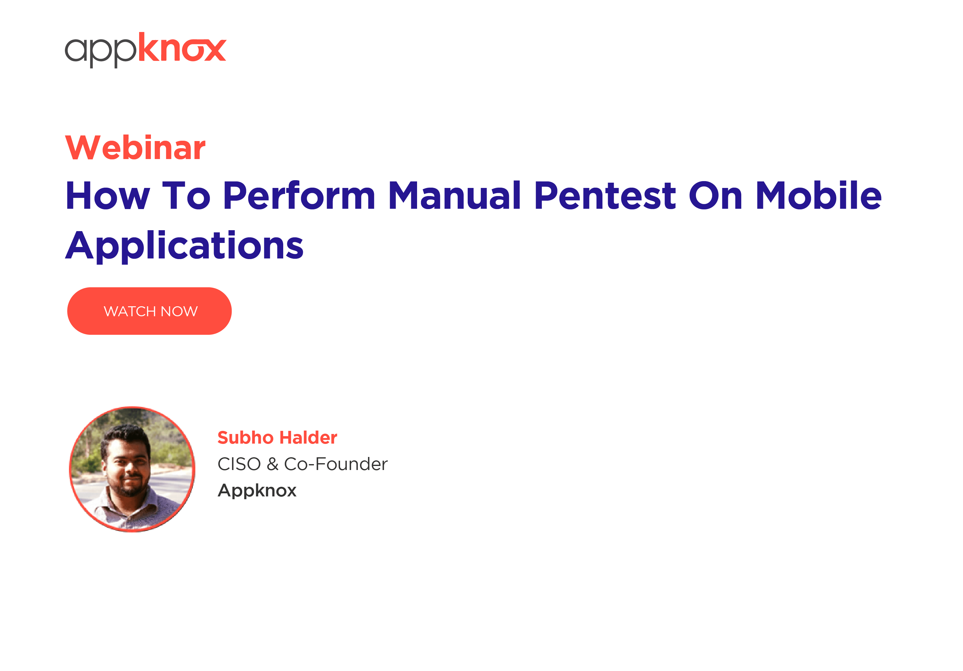 WEBINAR - How To Perform Manual Pentest On Mobile Applications